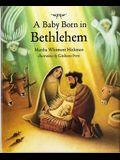 A Baby Born in Bethlehem