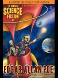 The Complete Science Fiction of Edgar Allan Poe (Illustrated Collectors Edition)(SF Classic)