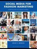 Social Media for Fashion Marketing: Storytelling in a Digital World