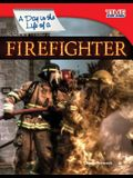 A Day in the Life of a Firefighter (Fluent)