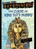 The Curse of King Tut's Mummy (Totally True Adventures): How a Lost Tomb Was Found (A Stepping Stone Book(TM))