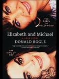 Elizabeth and Michael: The Queen of Hollywood and the King of Pop--A Love Story
