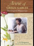 Anne of Green Gables: The Original Manuscript
