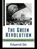 The Green Revolution: The Environmental Movement 1962-1992