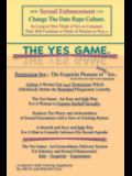 The Yes Game: How Sexual Enhancement Can Change the Date Rape Culture