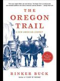The Oregon Trail: A New American Journey