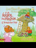 Los Osos Berenstain Y El Árbol del Perdón / And the Forgiving Tree