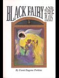 Black Fairy and Other Plays
