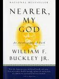 Nearer, My God: An Autobiography of Faith