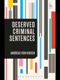 Deserved Criminal Sentences: An Overview
