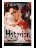 John Keats: Hyperion (Unabridged): An Epic Poem