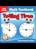 2nd Grade Math Textbook: Telling Time - Math Worksheets Edition