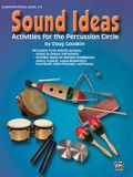Sound Ideas: Activities for the Percussion Circle