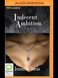 Indecent Ambition