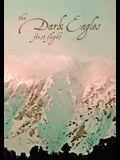 Dark Eagles: First Flight