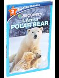 Discovery All Star Readers: I Am a Polar Bear Level 2 (Library Binding)