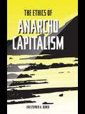 The Ethics of Anarcho-Capitalism