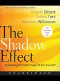 The Shadow Effect CD: Illuminating the Hidden Power of Your True Self