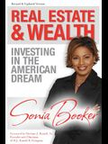 Real Estate and Wealth: Investing in the American Dream