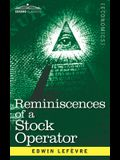 Reminiscences of a Stock Operator: The Story of Jesse Livermore, Wall Street's Legendary Investor