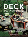 Deck Ideas You Can Use - Updated Edition: Stunning Designs & Fantastic Features for Your Dream Deck
