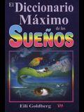 Diccionario Maximo de Los Suenos: The Ultimate Dream Interpretation Dictionary.