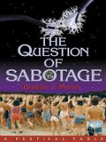 The Question of Sabotage