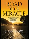 Road to a Miracle