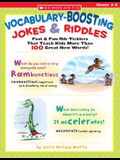 Vocabulary-Boosting Jokes & Riddles: Fast & Fun Rib-Ticklers That Teach Kids More Than 100 Great New Words!