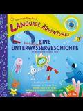 Eine Fantastische Unterwassergeschichte (an Awesome Ocean Tale, German / Deutsch Language Edition)