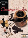 Healing with Chinese Herbs (Crossing Press Healing)
