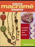Micro Macrame Basics & Beyond: Knotted Jewelry with Beads