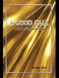 A Good Call: A New Philosophical Design