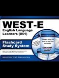 West-E English Language Learners (051) Flashcard Study System: West-E Test Practice Questions & Exam Review for the Washington Educator Skills Tests-E