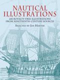 Nautical Illustrations: 681 Royalty-Free Illustrations from Nineteenth-Century Sources