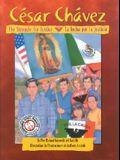 Cesar Chavez: The Struggle For Justice/La Lucha Por La Justicia
