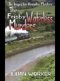 The Frisby Waterless Murders