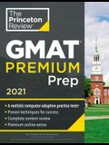 Princeton Review GMAT Premium Prep, 2021: 6 Computer-Adaptive Practice Tests + Review & Techniques + Online Tools