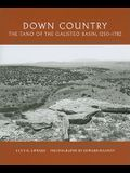 Down Country: The Tano of the Galisteo Basin, 1250-1782: The Tano of the Galisteo Basin, 1250-1782