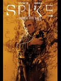 Spike: After the Fall TPB (Spike (Numbered))