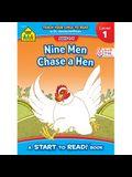 Nine Men Chase Hen