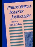 Philosophical Issues in Journalism