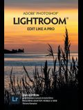 Adobe Photoshop Lightroom - Edit Like a Pro (2nd Edition)