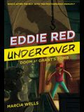Eddie Red Undercover: Doom at Grant's Tomb, 3