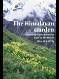 Himalayan Garden: Growing Plants from the Roof of the World