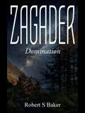 Zagader: Domination