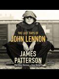 The Last Days of John Lennon Lib/E