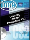 Learning Adobe Photoshop CS2 [With CDROM]