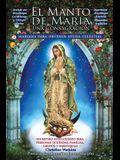 El Manto de María: Una Consagración Mariana para Obtener Ayuda Celestial