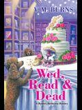 Wed, Read & Dead